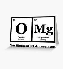 OMG das Element der Verwunderung, Science Humor Grußkarte