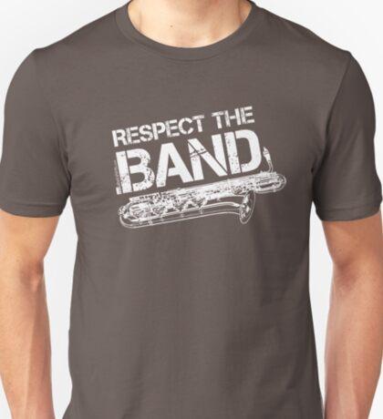 Respect The Band - Baritone Saxophone (White Lettering) T-Shirt