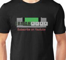Ermahnerd on Youtube Unisex T-Shirt