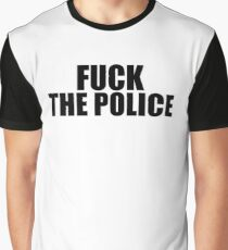 Fuck The Police Graphic T-Shirt