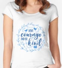 Have Courage and Be Kind Typography Cobalt Blue Women's Fitted Scoop T-Shirt