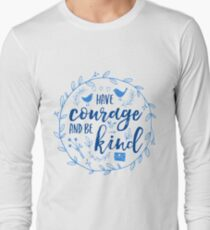 Have Courage and Be Kind Typography Cobalt Blue Long Sleeve T-Shirt