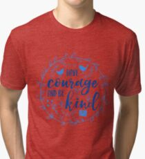 Have Courage and Be Kind Typography Cobalt Blue Tri-blend T-Shirt