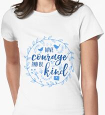 Have Courage and Be Kind Typography Cobalt Blue Women's Fitted T-Shirt