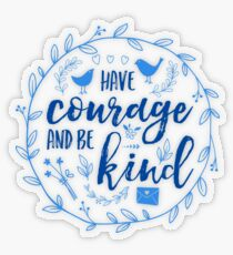 Have Courage and Be Kind Typography Cobalt Blue Transparent Sticker