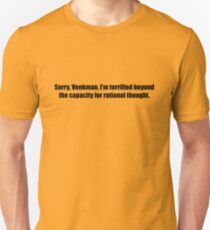 Ghostbusters - I'm Terrified Beyond the Capacity - Black Font T-Shirt