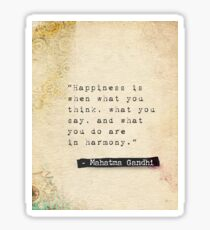 Gandhi quote about happiness Sticker