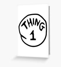 Thing 1 Greeting Card