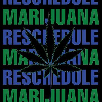 Reschedule Marijuana Tee by hollycraychee