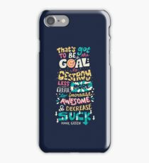 Increase Awesome, Decrease Suck iPhone Case/Skin