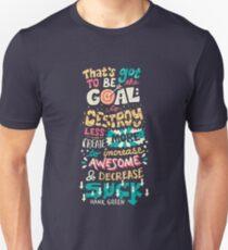 Increase Awesome, Decrease Suck Unisex T-Shirt