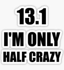Half Marathon Crazy Sticker
