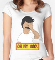 Oh My Bob Women's Fitted Scoop T-Shirt
