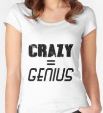 CRAZY = GENIUS Women's Fitted Scoop T-Shirt