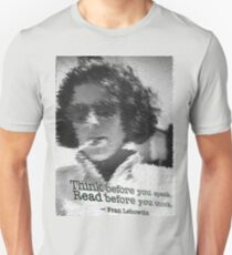 Think before you speak. Read before you think.  T-Shirt