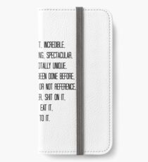 Talented, brilliant, incredible, amazing, show-stopping... iPhone Wallet/Case/Skin