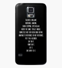 Talented, brilliant, incredible, amazing, show-stopping... Case/Skin for Samsung Galaxy