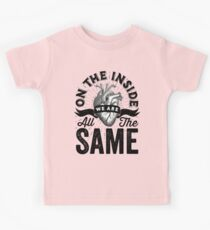 On The Inside We Are All The Same. Kids Clothes