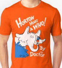 Horton Hears Doctor Who! Unisex T-Shirt