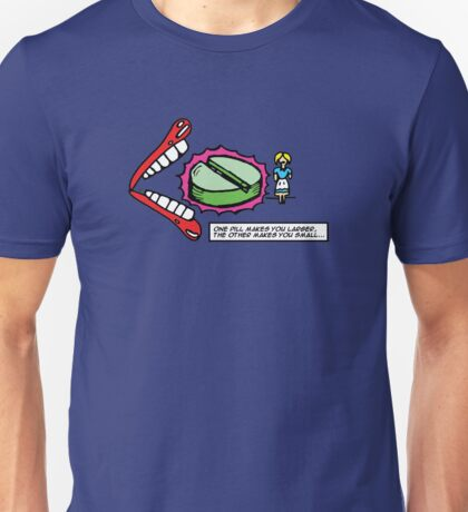 Alice in Wonderland - One pill makes you larger T-Shirt