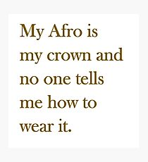 Afro Crown  Photographic Print