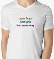 Raise Boys and Girls the Same Way Mens V-Neck T-Shirt