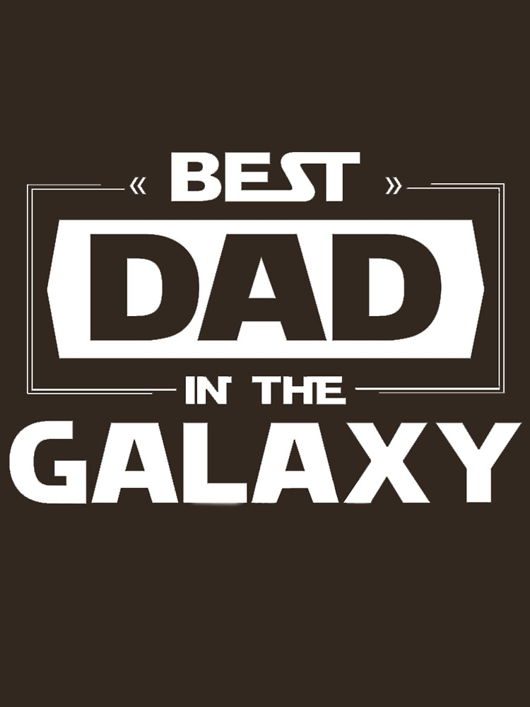 best dad in the galaxy  by berjalan