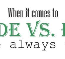 Goode vs. Evil (Green) Sticker
