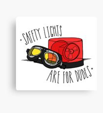 Safety Lights are for Dudes Canvas Print