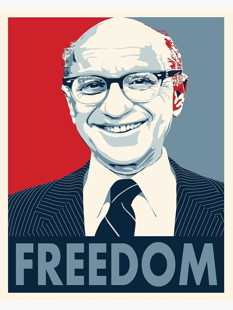 Milton Friedman von rightposters