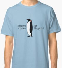 Do you know this penguin? Classic T-Shirt