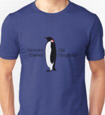 Kennen Sie diesen Pinguin? Unisex T-Shirt