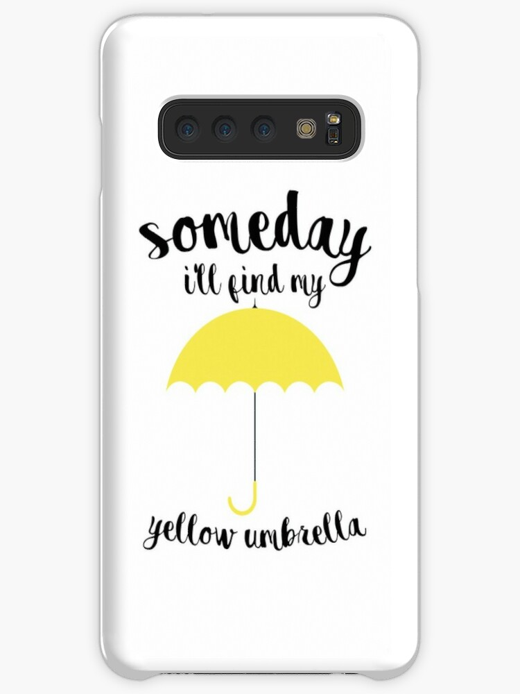 'Someday I'll find my yellow umbrella' Case/Skin for Samsung Galaxy by  flavioc4ps