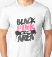 BLACKPINK in your area Unisex T-Shirt