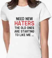 Need New Haters Womens Fitted T-Shirt