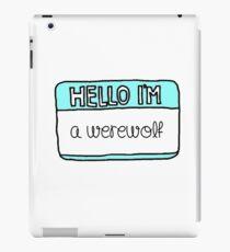 Hello I'm [A Werewolf] iPad Case/Skin