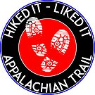 HIKING APPALACHIAN TRAIL HIKE HIKER MOUNTAINS HIKED IT LIKED IT by MyHandmadeSigns
