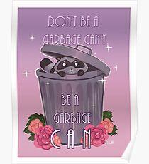 Sei kein Müll, kann ich nicht Poster