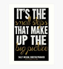 Small Steps Big Picture T-shirts & Homewares Art Print