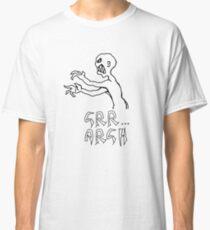 grr...argh Classic T-Shirt