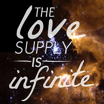 The Love Supply is Infinite: Space Edition by wonderkay
