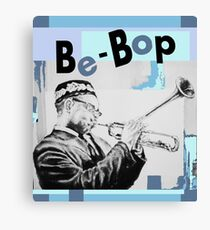 Dizz Be-Bop Canvas Print