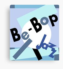 Be-bop jazz Canvas Print