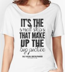 Small Steps Big Picture Black Text T-shirts & Homewares Women's Relaxed Fit T-Shirt