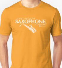 I Didn't Choose The Saxophone (White Lettering) T-Shirt