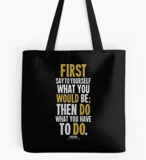 Do What You Have To Do T-shirts & Homewares Tote Bag