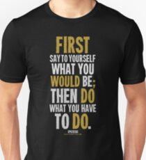 Do What You Have To Do T-shirts & Homewares Unisex T-Shirt