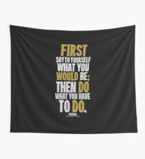 Do What You Have To Do T-shirts & Homewares Wall Tapestry