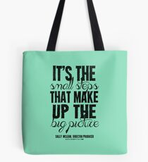 Small Steps Big Picture Black Text T-shirts & Homewares Tote Bag