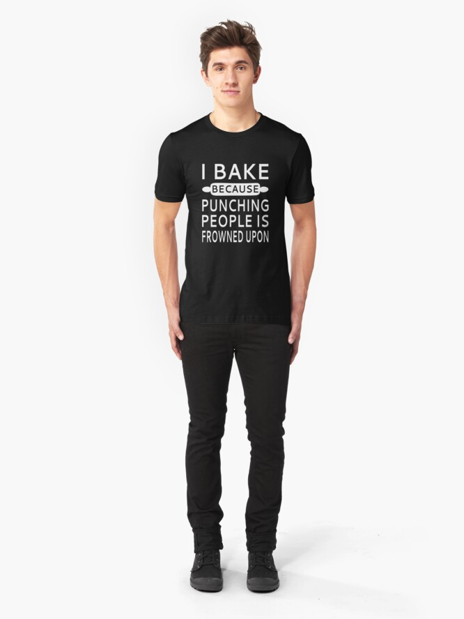 Alternative Ansicht von Ich backe, weil das Stampfen von Menschen angefacht wird Slim Fit T-Shirt